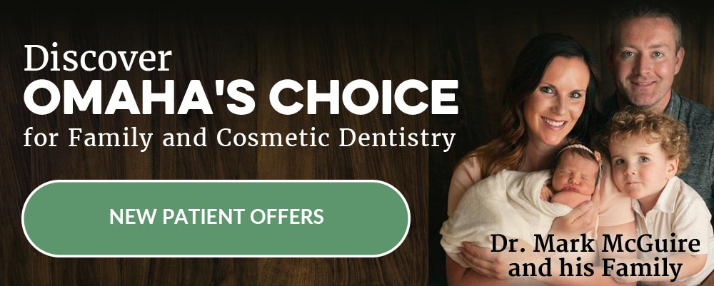Discover Omaha's Choice for Family and Cosmetic Dentistry - Now Welcoming New Patients